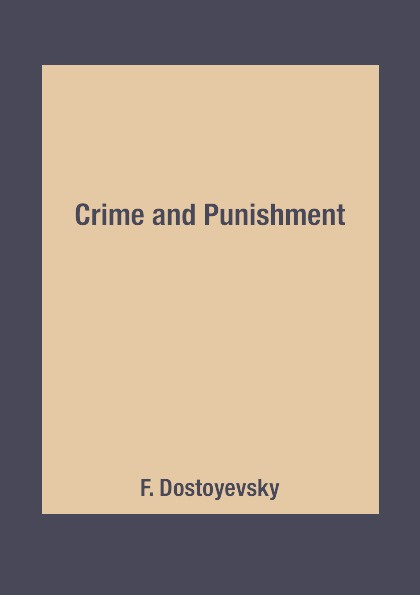 F. Dostoyevsky Crime and Punishment dostoyevsky fyodor the double film tie in