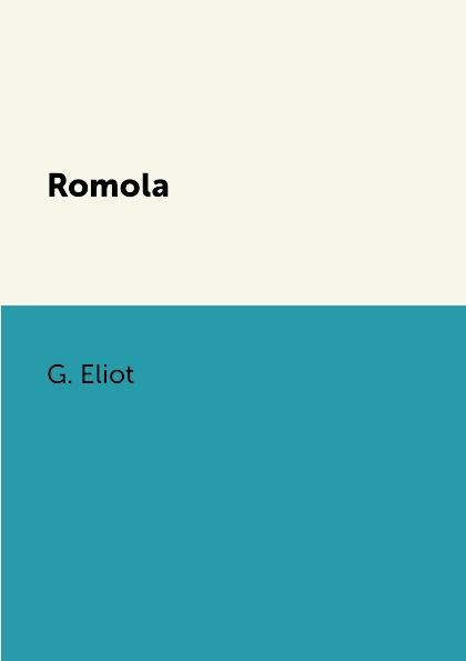 G. Eliot Romola все цены