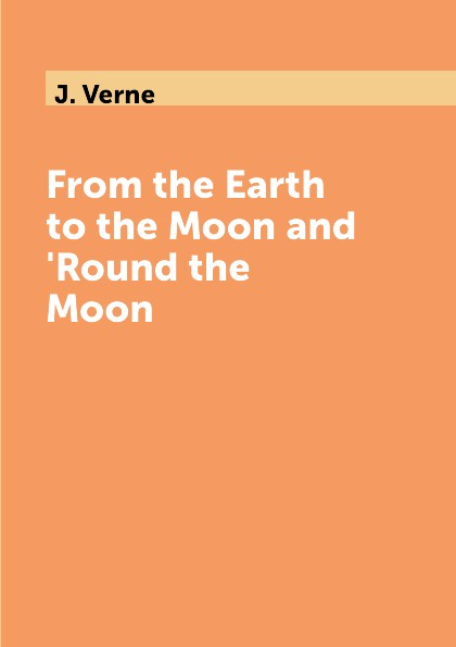 J. Verne From the Earth to the Moon and 'Round the Moon путешествие 3 с земли на луну 2017 трейлер дата выхода