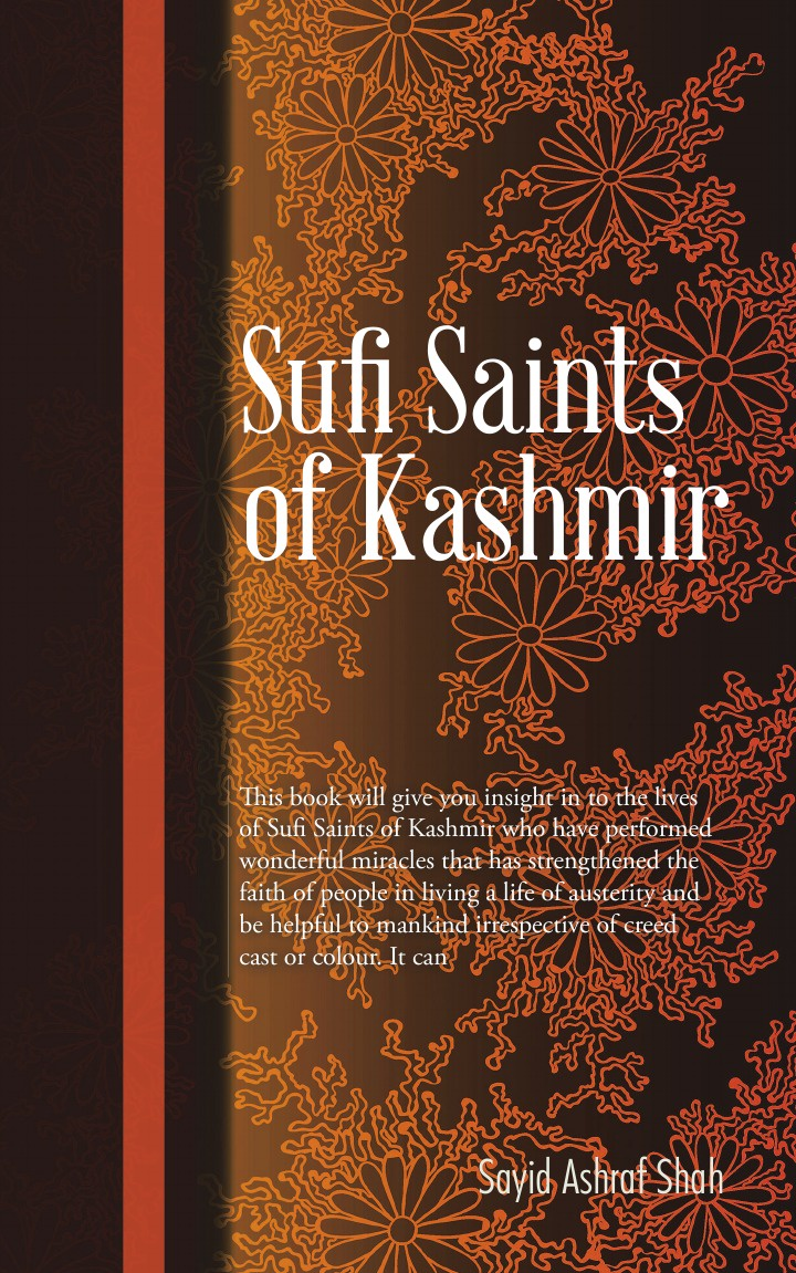 Sayid Ashraf Shah Sufi Saints of Kashmir. Sufi orders in Kashmir цены онлайн
