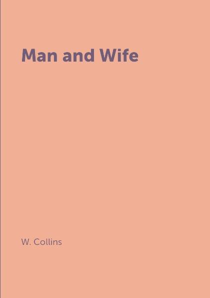 где купить W. Collins Man and Wife по лучшей цене