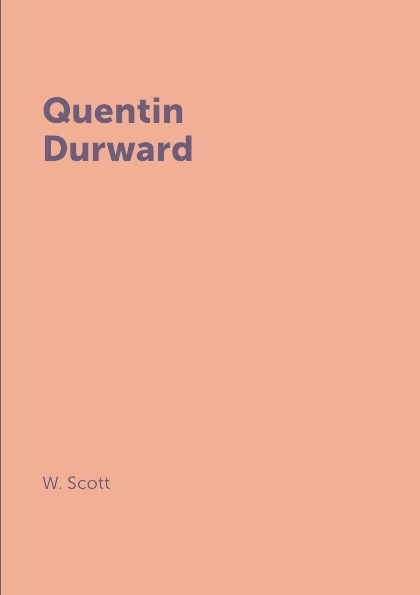 лучшая цена W. Scott Quentin Durward