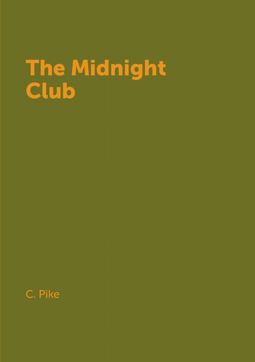 C. Pike The Midnight Club christopher pike the midnight club