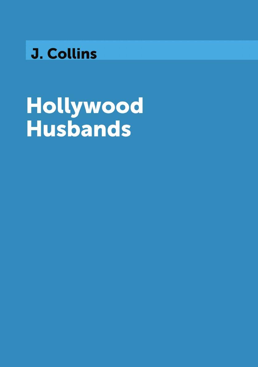 J. Collins Hollywood Husbands hollywood husbands
