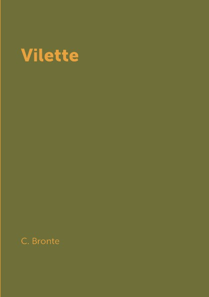 C. Bronte Vilette