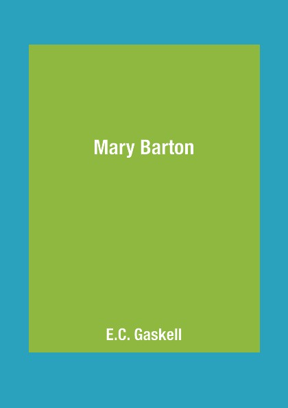 E.C. Gaskell Mary Barton barton костюм