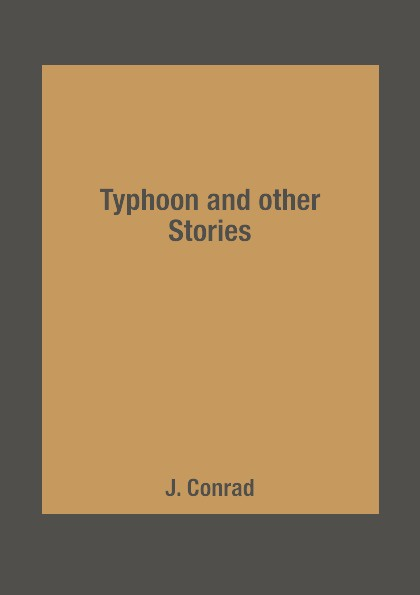 J. Conrad Typhoon and other Stories цена и фото