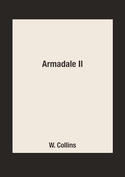 W. Collins Armadale II