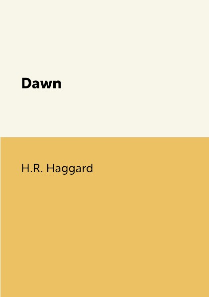 цена H.R. Haggard Dawn онлайн в 2017 году
