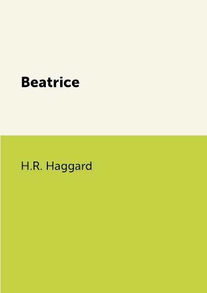 H.R. Haggard Beatrice beatrice egli köln