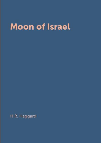 цена H.R. Haggard Moon of Israel в интернет-магазинах