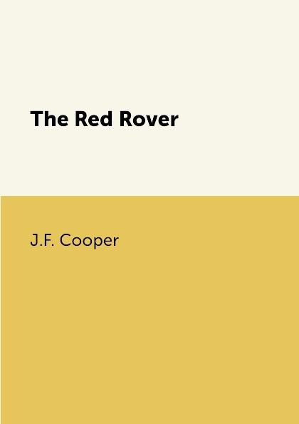 лучшая цена J.F. Cooper The Red Rover