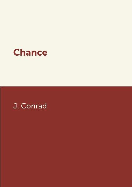 J. Conrad Chance joseph conrad chance