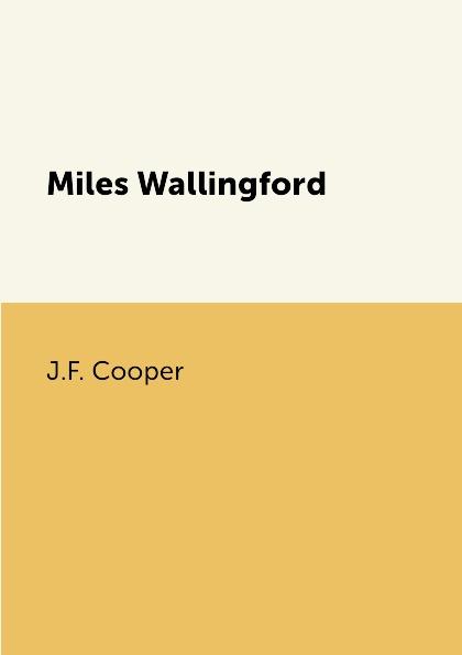 J.F. Cooper Miles Wallingford miles 86106 майлз пип 7 см