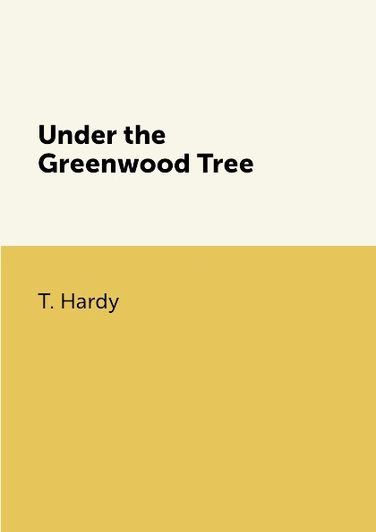 T. Hardy Under the Greenwood Tree the flamboya tree