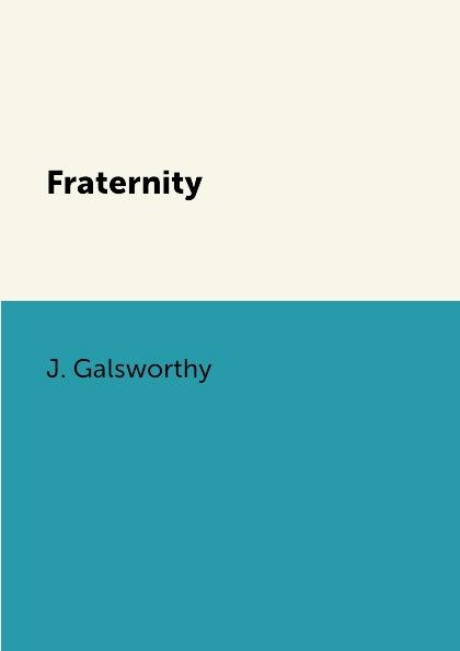 J. Galsworthy Fraternity все цены