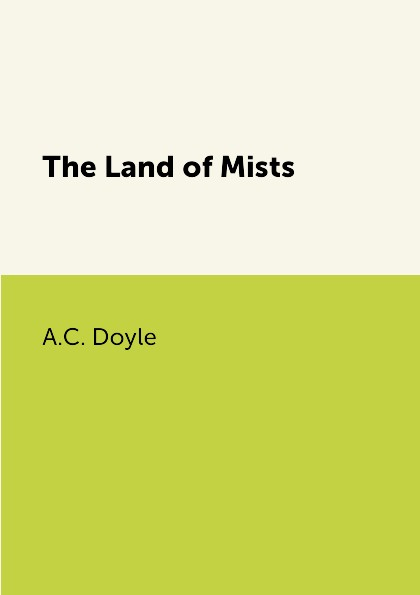 A.C. Doyle The Land of Mists цена