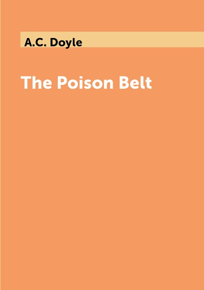 где купить A.C. Doyle The Poison Belt по лучшей цене