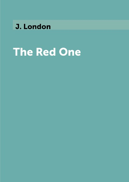 J. London The Red One jack london the red one
