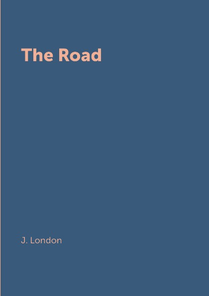 J. London The Road
