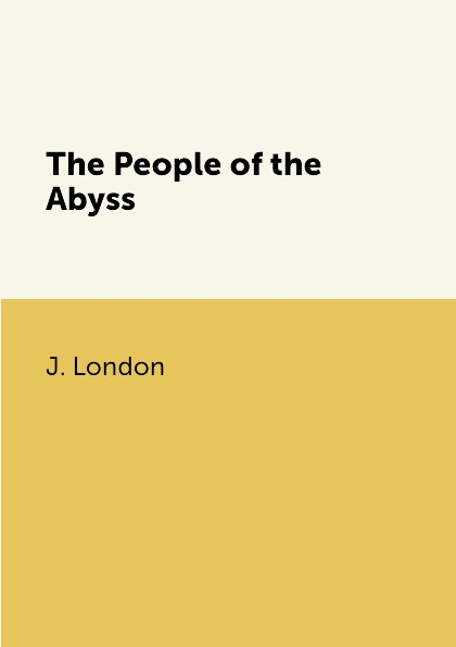 J. London The People of the Abyss jack london jerry of the islands