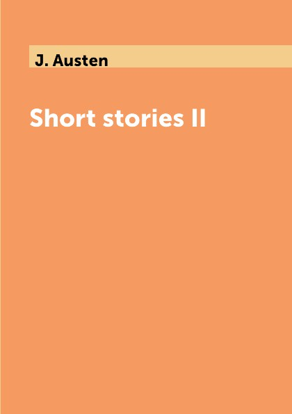 лучшая цена J. Austen Short stories II