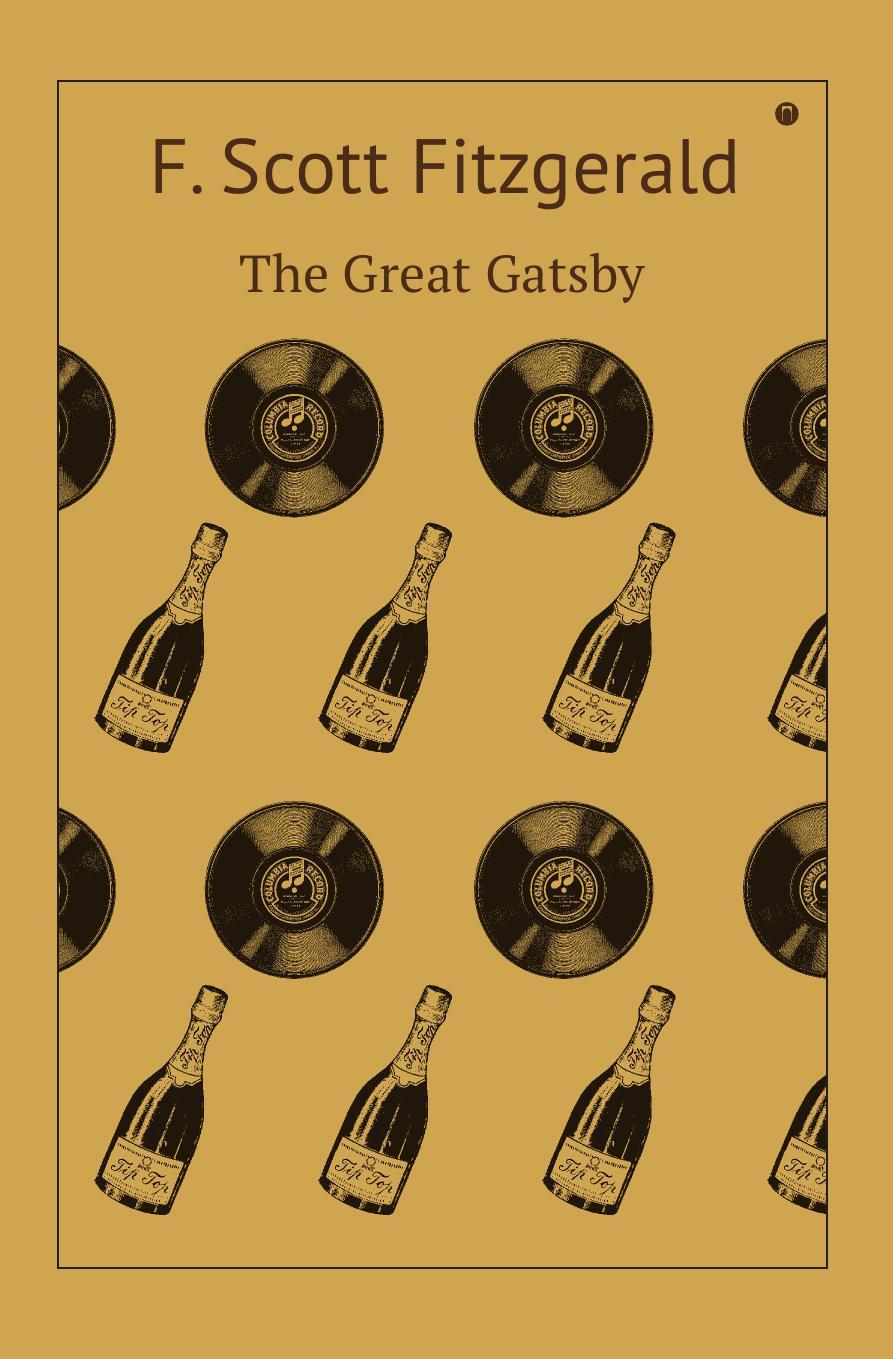 F. Scott Fitzgerald The Great Gatsby f scott fitzgerald the great gatsby