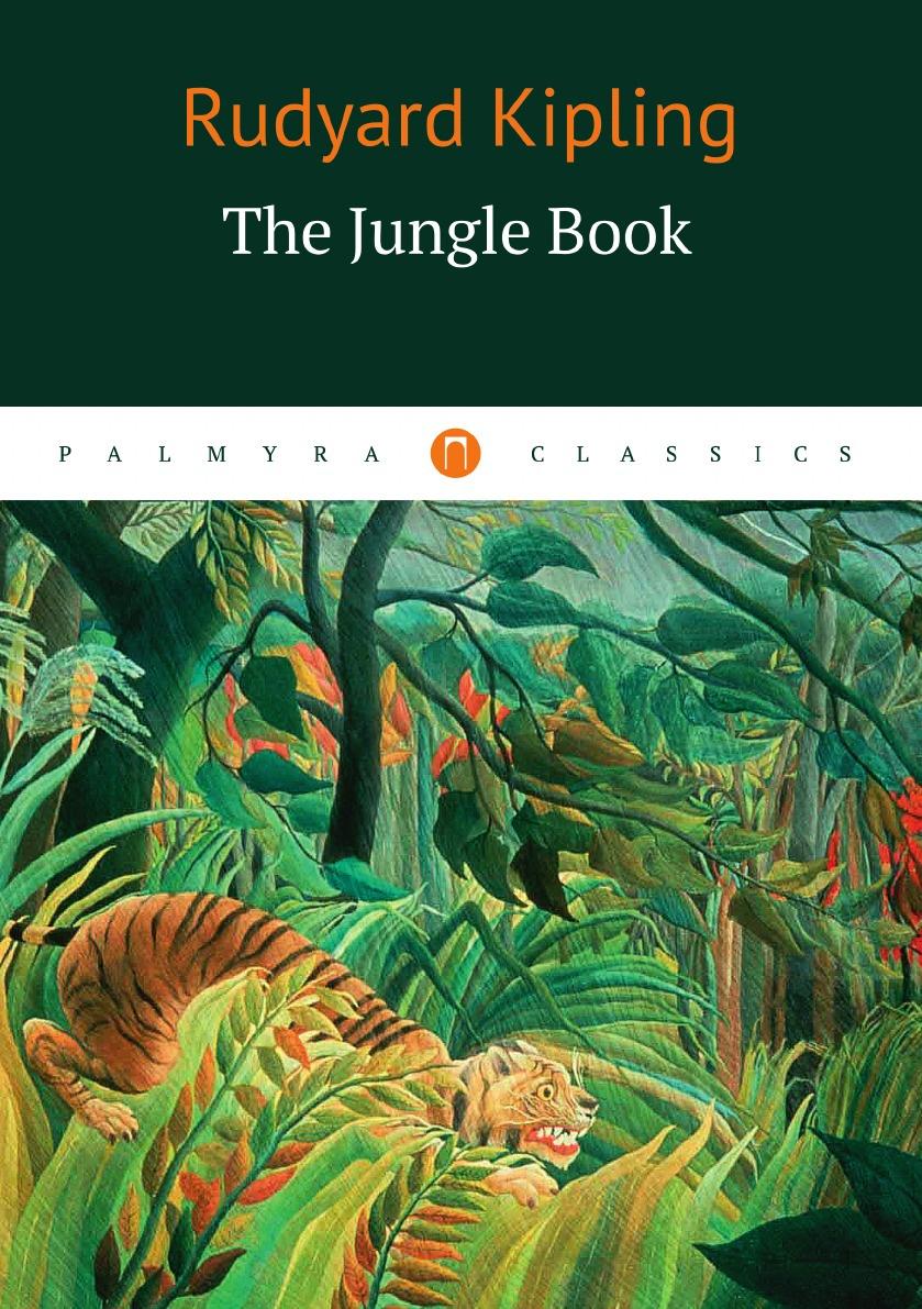 Rudyard Kipling The Jungle Book the jungle book