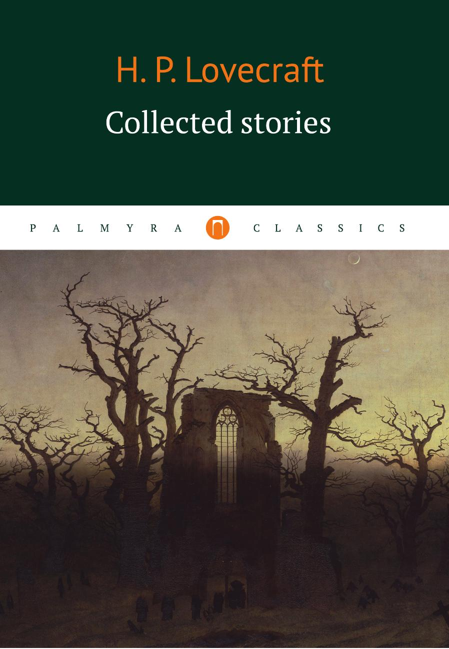 Howard Lovecraft Collected stories wallace stegner collected stories