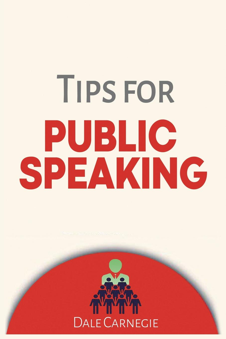 лучшая цена Dale Carnegie Tips for Public Speaking