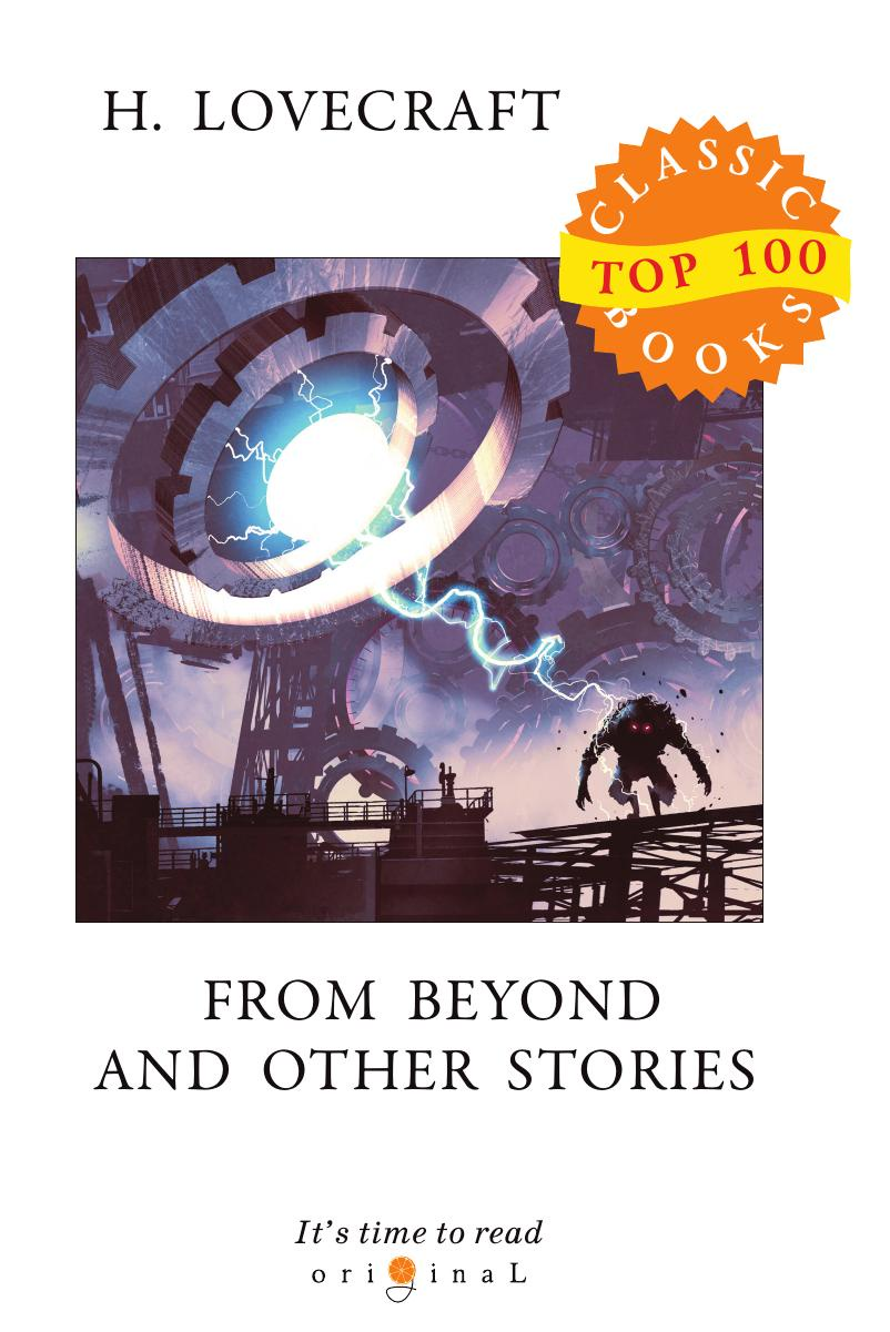 Lovecraft H. From Beyond and Other Stories stories from the world of tomorrow