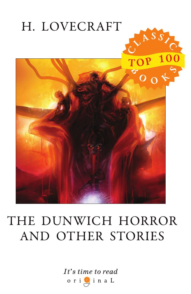 лучшая цена Lovecraft H. The Dunwich Horror and Other Stories