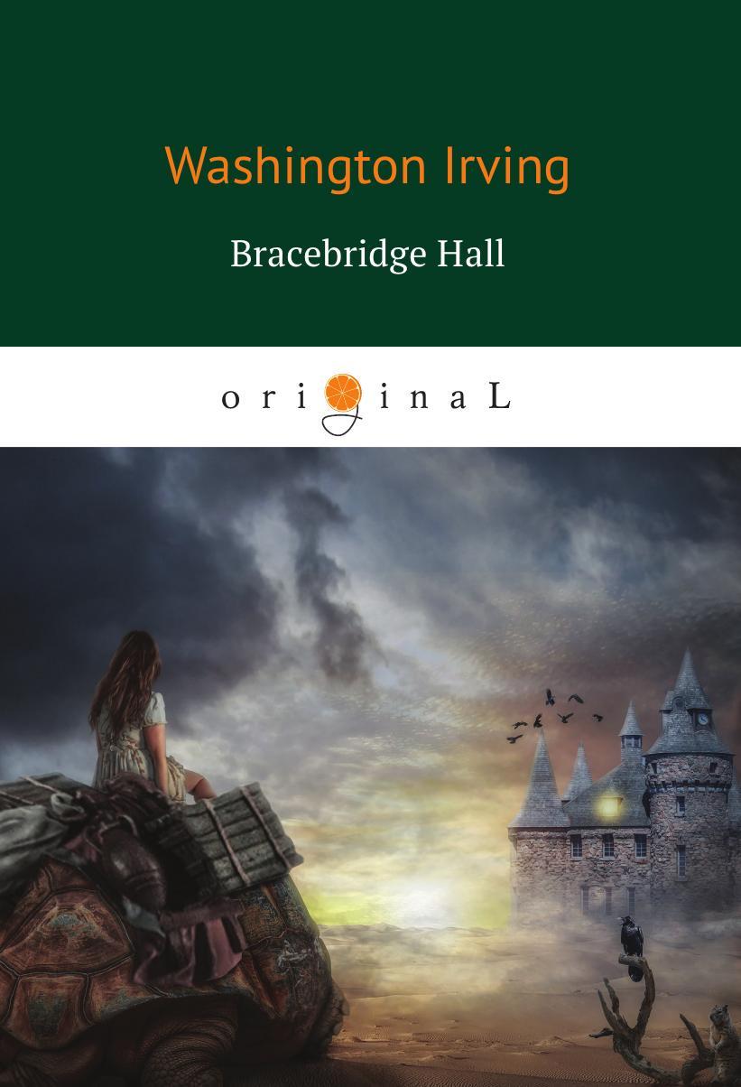 Irving W. Bracebridge Hall