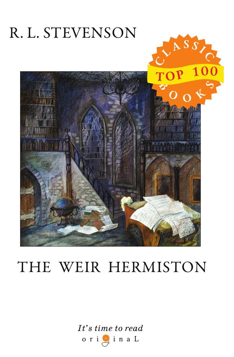 Stevenson R.L. Weir of Hermiston stevenson r weir of hermiston