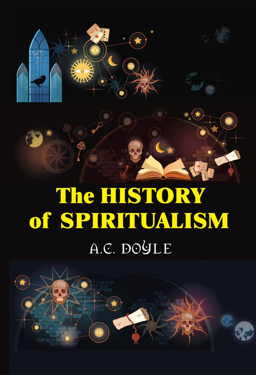 Doyle A.C. The History of the Spiritualism a c doyle the history of the spiritualism