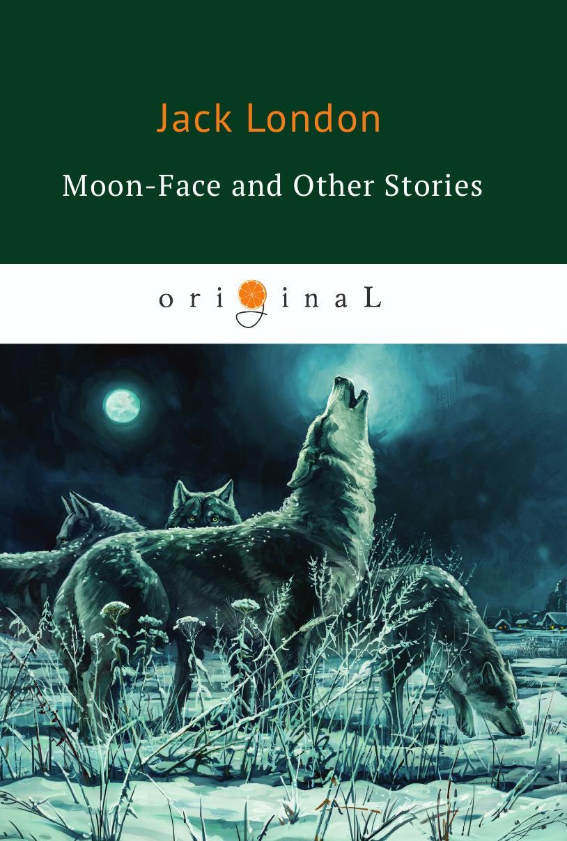 все цены на London J. Moon-Face and Other Stories онлайн