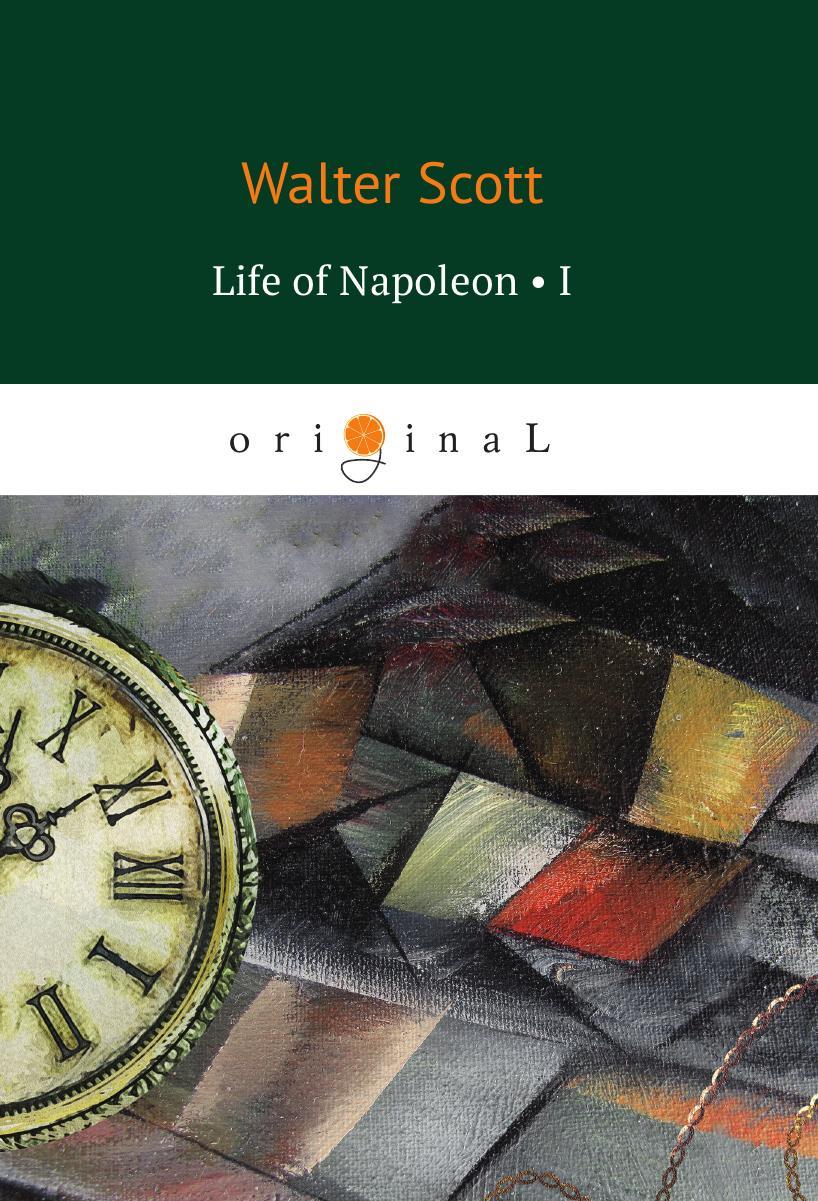 лучшая цена Scott W. Life of Napoleon I