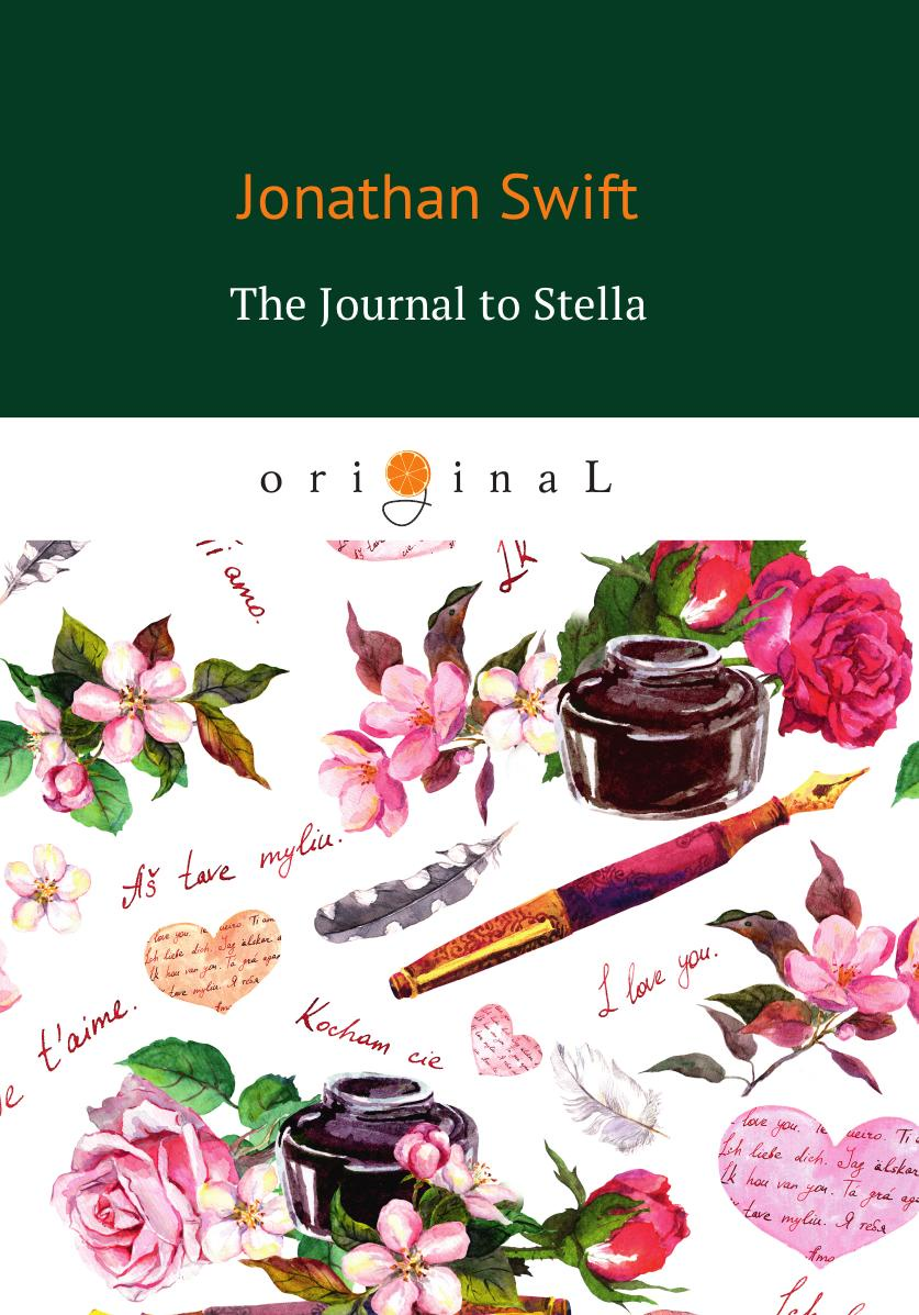Swift J. The Journal to Stella jonathan swift the journal to stella