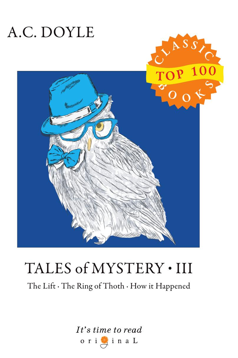Doyle A.C. Tales of Mystery III doyle a tales of mystery 1