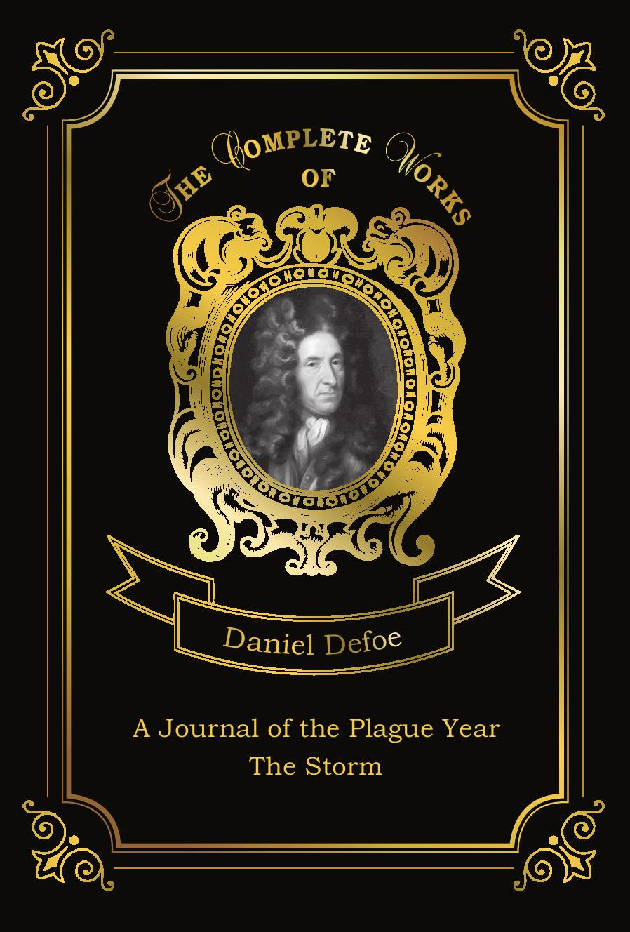 Defoe D. A Journal of the Plague Year and The Storm a journal of the plague year