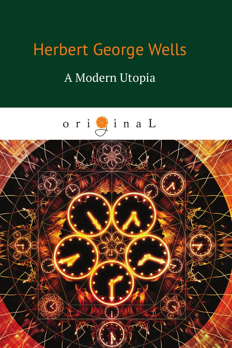 Wells H.G. A Modern Utopia стоимость