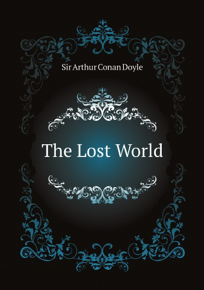 Doyle Arthur Conan The Lost World