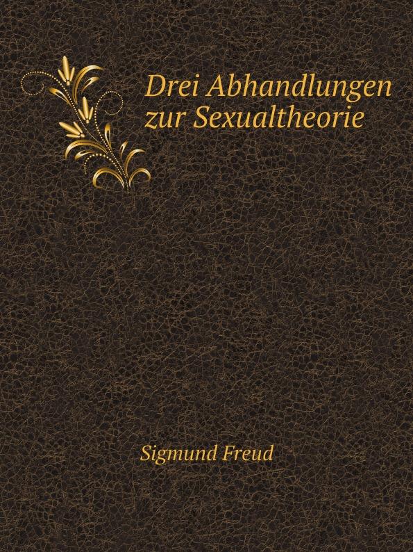 цена на Sigmund Freud Drei Abhandlungen zur Sexualtheorie