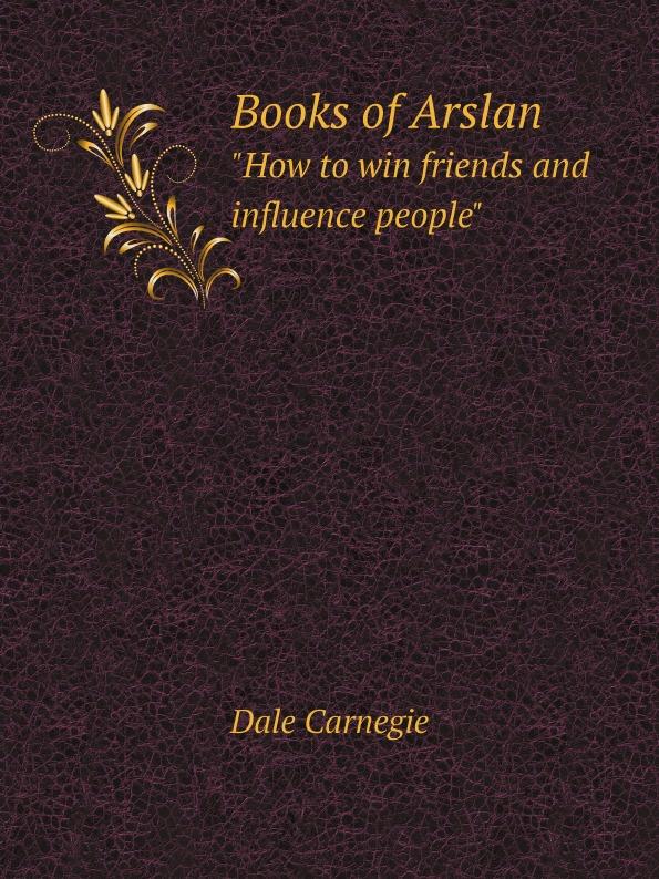 лучшая цена Dale Carnegie Books of Arslan