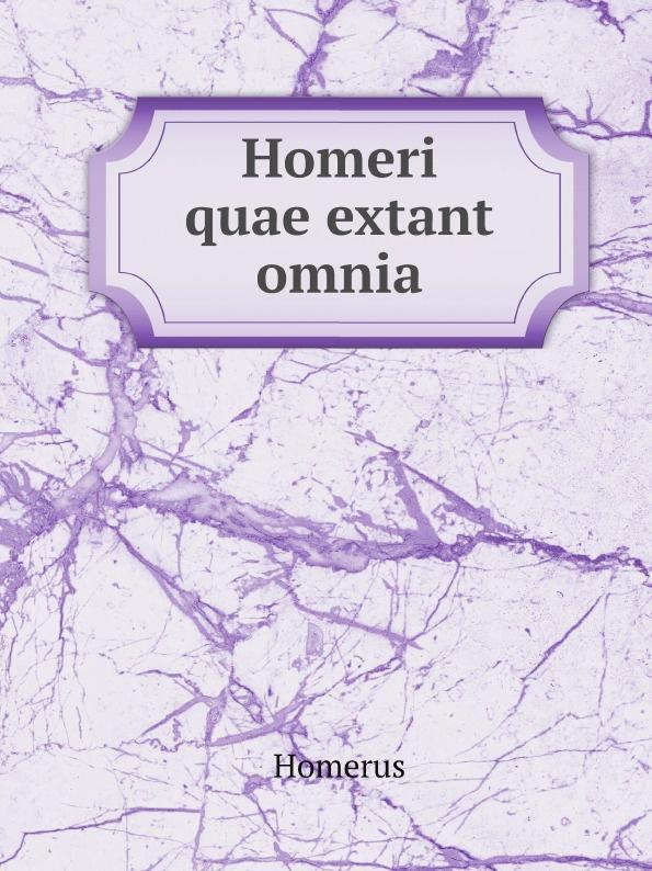 Homerus Homeri quae extant omnia alan alani prioris cantuariensis postea abbatis tewkesberiensis scripta quae extant latin edition