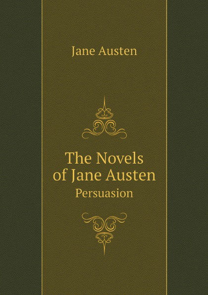 Фото - Jane Austen The Novels of Jane Austen. Persuasion jane austen persuasion