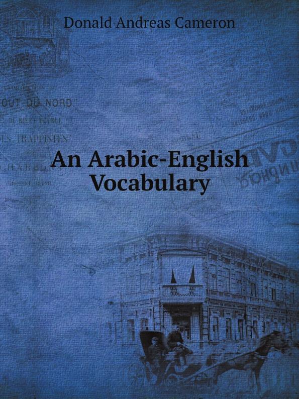 Donald Andreas Cameron An Arabic-English Vocabulary