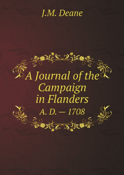 J.M. Deane A Journal of the Campaign in Flanders. A. D. . 1708 rebecca flanders wolf in waiting
