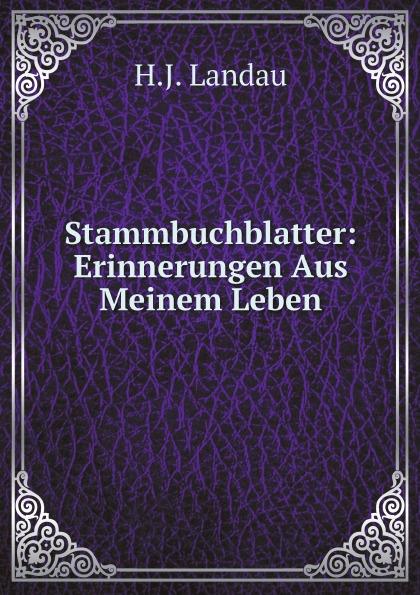 H.J. Landau Stammbuchblatter: Erinnerungen Aus Meinem Leben x scharwenka klange aus meinem leben erinnerungen eines musikers