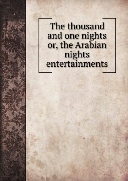 лучшая цена M. l'abbé Trochon The thousand and one nights or, the Arabian nights entertainments